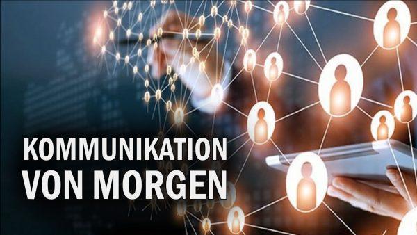 Kommunikation von morgen und wahres Informationszeitalter – Frank Köstler