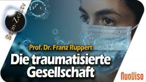 Die traumatisierte Gesellschaft – Prof. Dr. Franz Ruppert