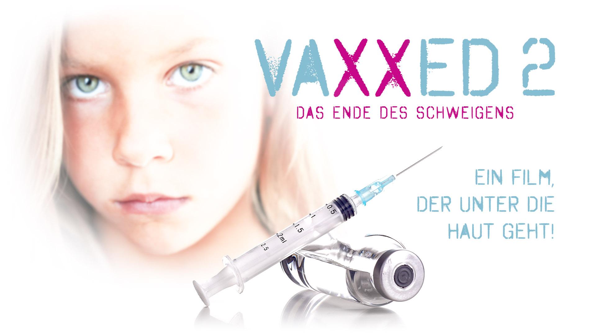 VAXXED 2 – Das Ende des Schweigens