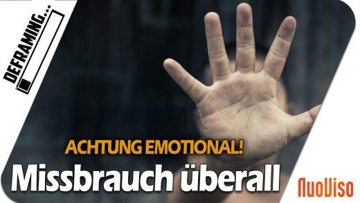 ACHTUNG EMOTIONAL!! Missbrauch und Gewalt an jeder Ecke!