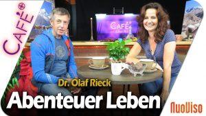 Abenteuer Leben – Vom Tierarzt zum Expeditionsbergsteiger – Dr. Olaf Rieck bei Cafeplus