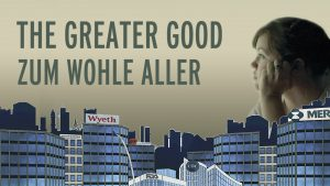 The Greater Good – Zum Wohle Aller