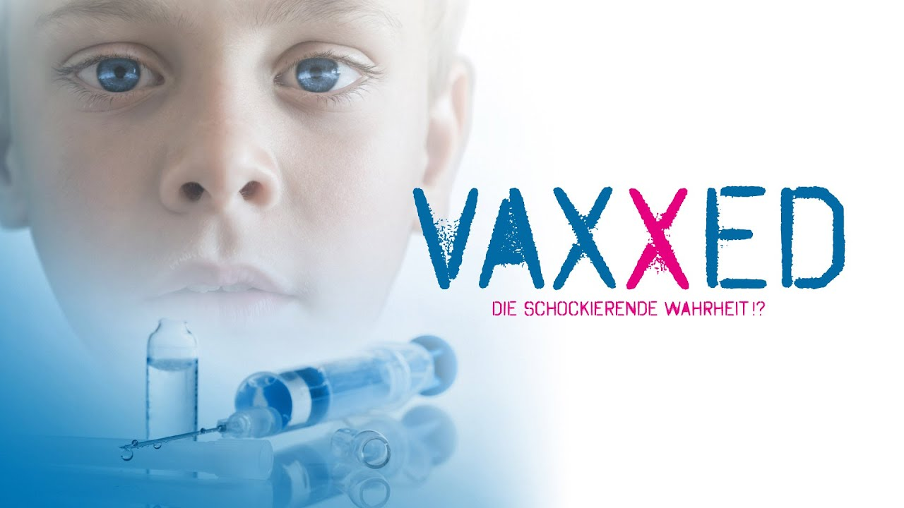 VAXXED – Die schockierende Wahrheit!?
