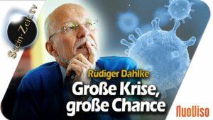 Große Krise, große Chance – Dr. Rüdiger Dahlke