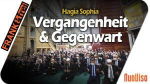 Die Hagia Sophia – Brücke zwischen Antike und Gegenwart