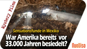 Sensationelle Funde in Mexiko: Wurde Amerika bis zu 17.000 Jahre früher besiedelt?