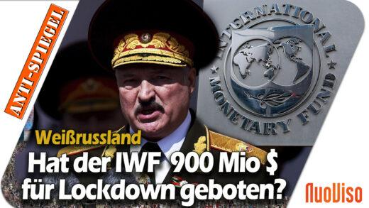 Hat der IWF Lukaschenko 900 Mio. im Gegenzug für einen Lockdown geboten?