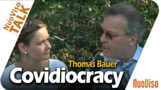 Covidiocracy – Im Gespräch mit Thomas Bauer