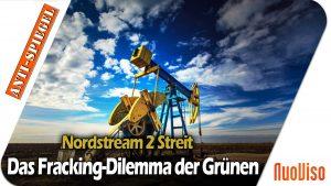 Nord Stream 2 und das transatlantische Fracking-Dilemma von Regierung und Grünen
