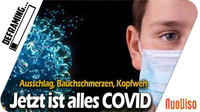 Ausschlag, Bauchschmerzen, Kopfweh: Jetzt ist alles COVID-19