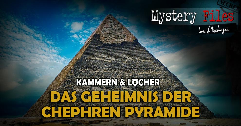 Das Geheimnis der Chephren Pyramide