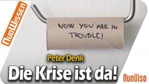 Die Krise ist da! – Peter Denk (Regentreff 2020)