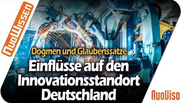 Einfluss von Dogmen und Glaubenssätzen am Innovationsstandort Deutschland? – Frank Marco Günzel