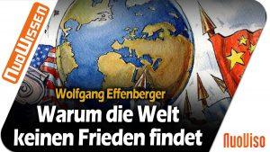 Warum die Welt keinen Frieden findet – Wolfgang Effenberger (Regentreff 2020)