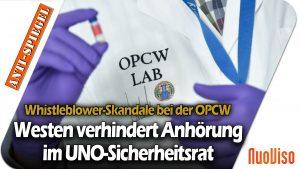 Whistleblower-Skandale bei der OPCW – Westen verhindert Anhörung im UNO-Sicherheitsrat