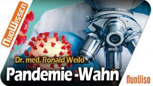 Der Pandemie-Wahn – Dr. med. Ronald Weikl (Regentreff 2020)