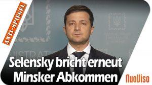 Selensky bricht erneut offen das Minsker Abkommen – Wie der SPIEGEL das seinen Lesern verheimlicht