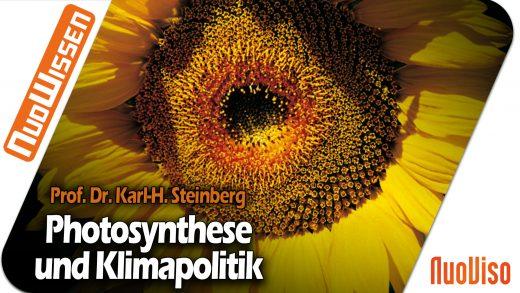Photosynthese und Klimapolitik – Prof. Dr. sc. Nat. Karl-Hermann Steinberg