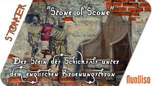 Stone of Scone – Der Stein des Schicksals unter dem englischen Krönungsthron