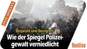 Demo in Berlin: Der Spiegel verniedlicht Polizeigewalt gegen friedliche Demonstranten