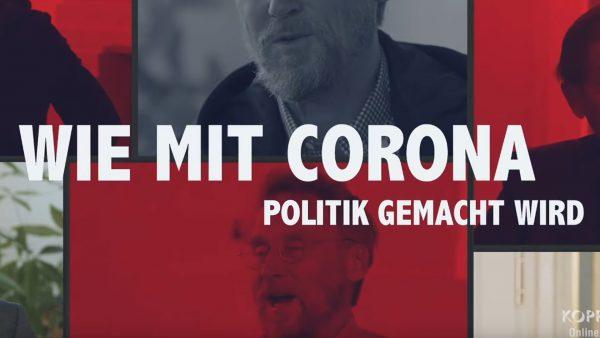 Online Kongress 2020 – Wie mit Corona Politik gemacht wird