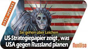 Sie gehen über Leichen: US-Strategiepapier zeigt detailliert, was die USA gegen Russland planen