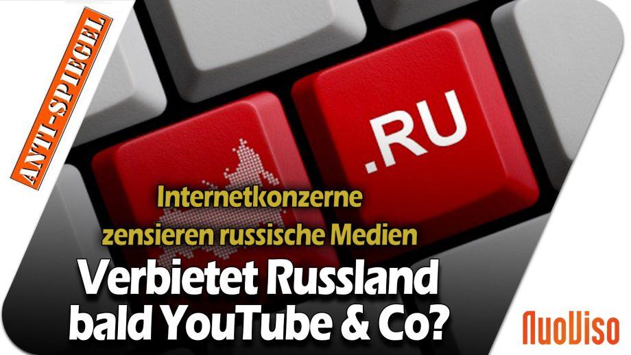 Internetkonzerne zensieren russische Medien – Verbietet Russland demnächst YouTube & Co?