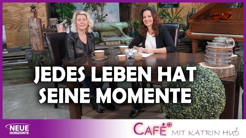 Jedes Leben hat seine Momente – Corinna Busch bei CafePlus