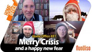Home Office #81 – Merry Crisis and a happy new fear