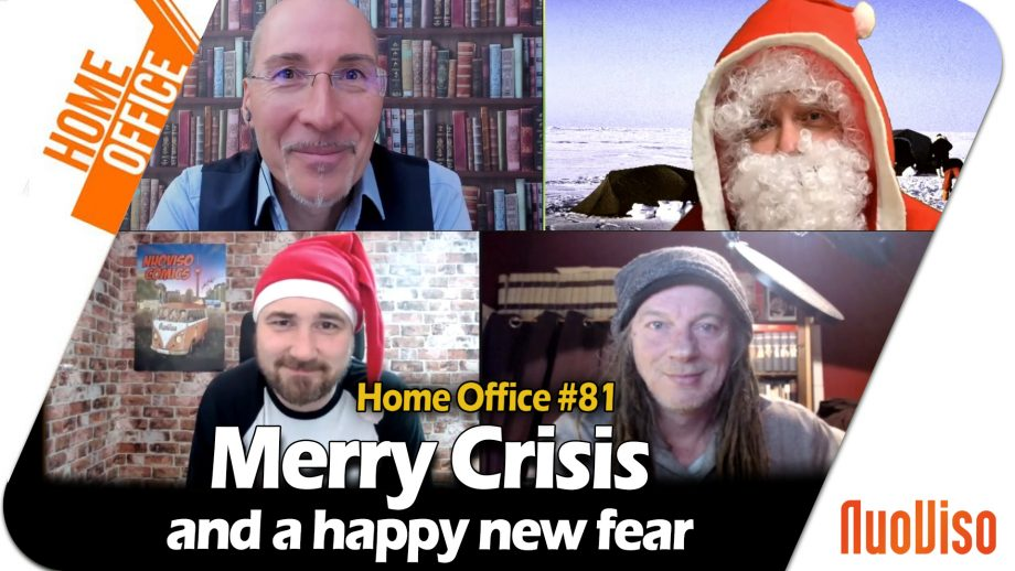 Home Office #81   Merry Crisis and a happy new fear