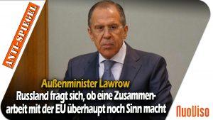 Russland fragt sich, ob eine Zusammenarbeit mit der EU überhaupt noch Sinn macht