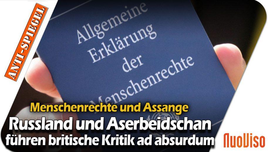 Menschenrechte und Assange: Russland und Aserbeidschan führen britische Kritik ad absurdum