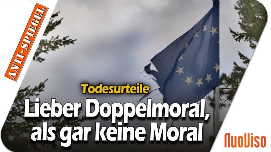 Europäische Reaktion auf vollstreckte Todesstrafe im Iran: Lieber Doppelmoral, als gar keine Moral