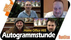 Home Office #85 – Autogrammstunde