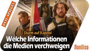 Erstürmung des Kapitols: Welche (neuen) Informationen die Medien verschweigen