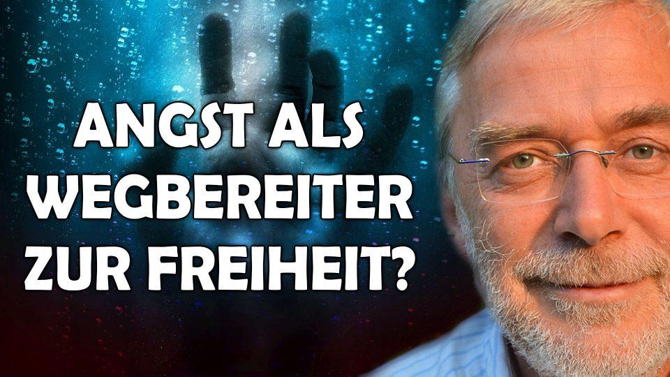 Gerald Hüther – Angst als Wegbereiter der Freiheit?