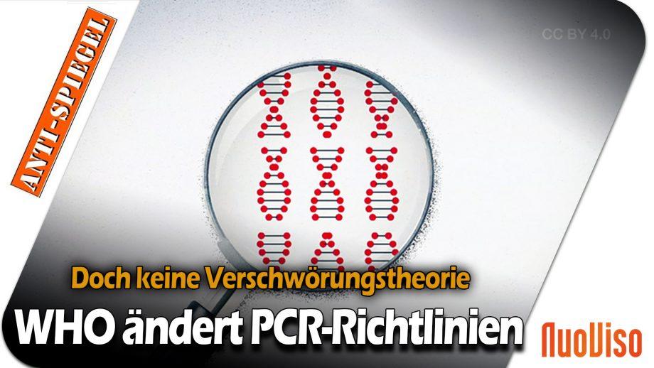 Wenn die Verschwörungstheoretiker plötzlich Recht haben: WHO ändert Richtlinien für PCR-Tests