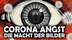 CORONA ANGST – Die Macht der Bilder in einer neurotisierten Gesellschaft – Dr. Dietmar Czycholl