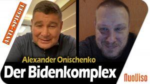 Der Bidenkomplex – Thomas Röper im Gespräch mit Alexander Onischenko