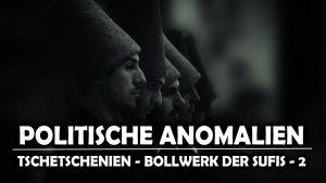 Tschetschenien  Bollwerk der Sufis [Zweiter Teil]