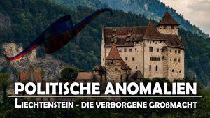 Liechtenstein – Die verborgene Großmacht