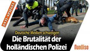 Brutaler Polizeieinsatz bei Demos Holland, aber kein Wort in den Medien