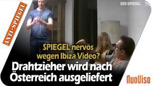 Ibiza-Video: Hauptverdächtiger wird nach Österreich ausgeliefert – Spiegel nervös?