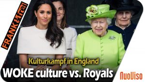 Kulturkampf in England – Woke culture vs. Königshaus