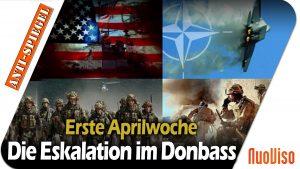 Die Eskalation um den Donbass seit Anfang April