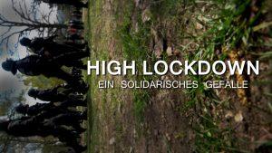 High Lockdown – Ein solidarisches Gefälle