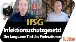 IfSG- Das langsame Sterben des Föderalismus