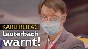 Karlfreitag: Lauterbach warnt vor Freude