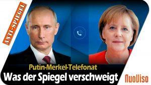 Telefonat zwischen Putin und Merkel: Worüber der Spiegel nicht berichtet hat