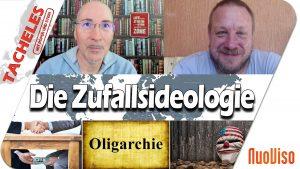 Die Zufallsideologie – Tacheles #60